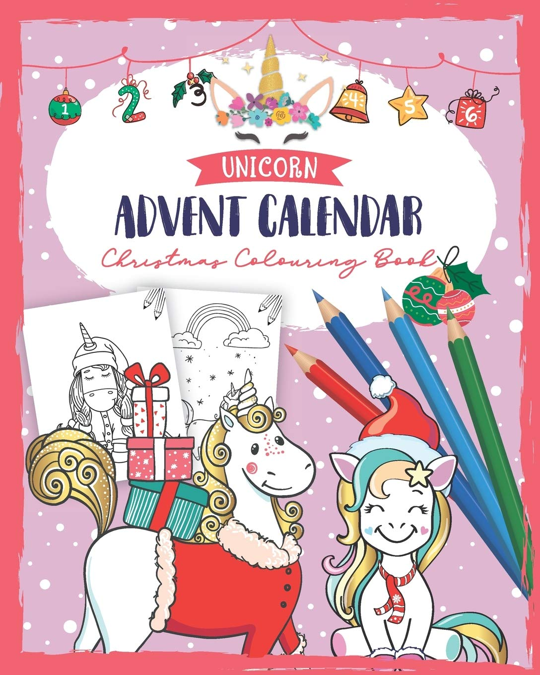 Unicorn Advent Calendar Christmas Colouring Book A Christmas Book For Children Unicorn Coloring Books For Adults And Kids With 24 Cute Unicorn Coloring Pages Coloring Advent Calendar For Kids Masimo