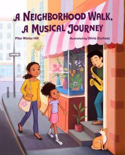 Amazon.com: A Neighborhood Walk, A Musical Journey (9780807536704): Hill,  Pilar Winter, Duchess, Olivia: Books