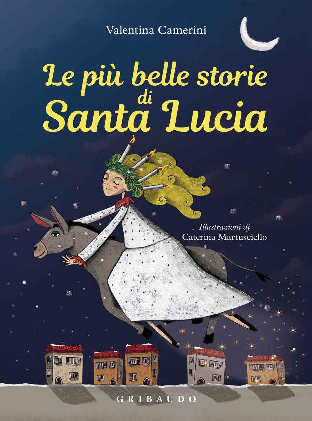 Amazonit Le Più Belle Storie Di Santa Lucia Ediz A