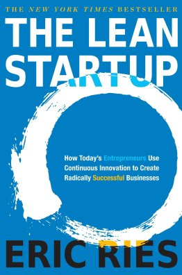 Amazon.com: The Lean Startup: How Today's Entrepreneurs Use Continuous  Innovation to Create Radically Successful Businesses (9780307887894): Ries,  Eric: Books