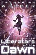 Liberators of the Dawn