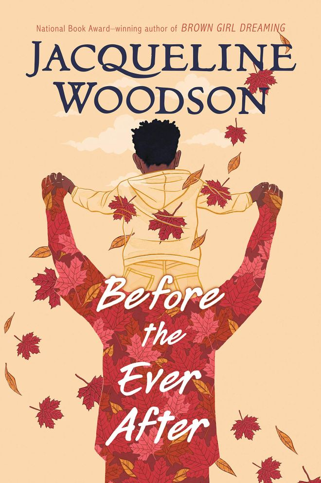 Before the Ever After: Woodson, Jacqueline: 9780399545436: Amazon.com: Books
