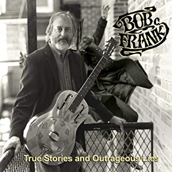Image result for Bob Frank – True Stories And Outrageous Lies