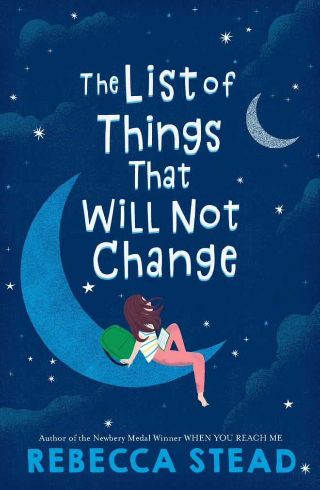 The List of Things That Will Not Change: Stead, Rebecca: 9781101938096:  Amazon.com: Books