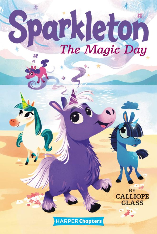 Amazon.com: Sparkleton #1: The Magic Day (HarperChapters) (9780062947918):  Glass, Calliope, Mengert, Hollie: Books