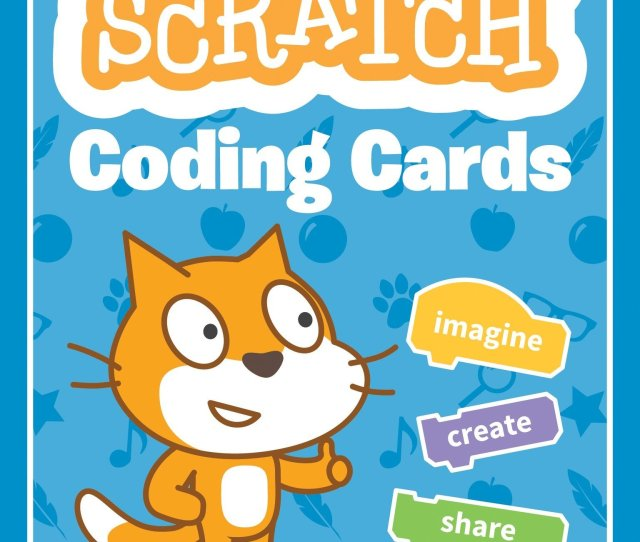 Scratch Coding Cards Creative Coding Activities For Kids Rusk