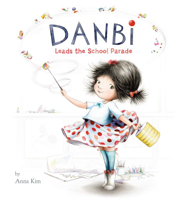 Danbi Leads the School Parade: Kim, Anna, Kim, Anna: 9780451478894:  Amazon.com: Books