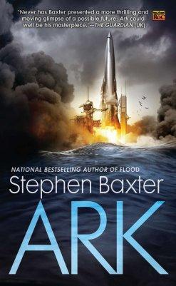 Ark (A Novel of the Flood): Baxter, Stephen: 9780451463593: Amazon.com:  Books