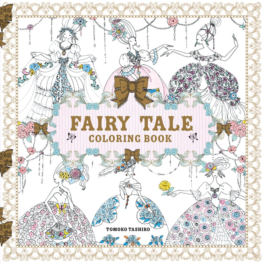 Fairy Tale Coloring Book Tashiro Tomoko 9781454710004 Amazon Com Books