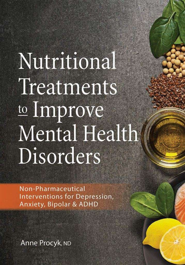 81MmgAojBGL - Nutritional Treatments to Improve Mental Health Disorders: Non-Pharmaceutical Interventions for Depression, Anxiety, Bipolar & ADHD