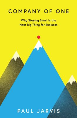 Company of One: Why Staying Small is the Next Big Thing for Business:  Amazon.co.uk: Jarvis, Paul: 9780241380222: Books
