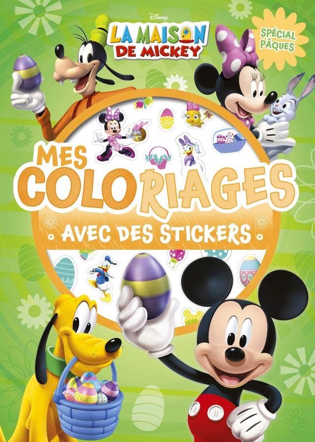 MICKEY - Mes coloriages avec stickers - Spécial Pâques : Disney