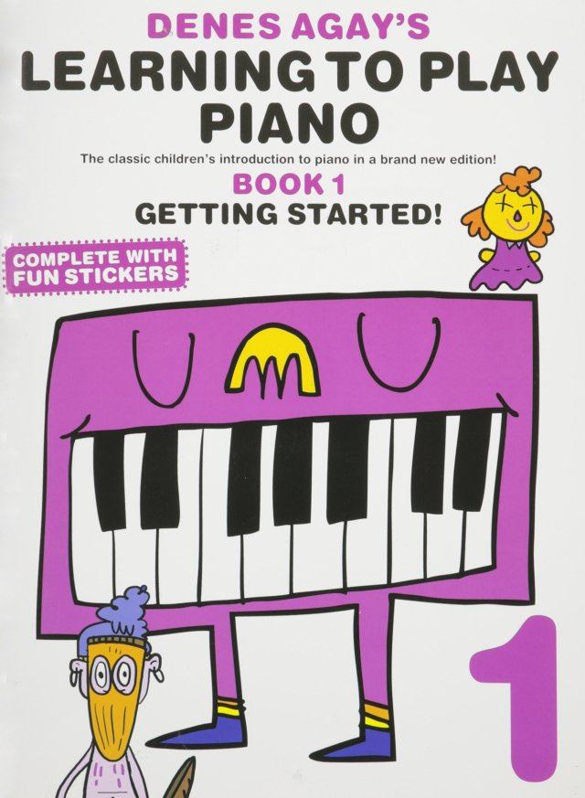 Learning to Play Piano Book 1 - Getting Started: Agay, Denes ...