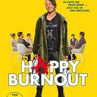 Happy Burnout / Regie: André Erkau. Darst.: Wotan Wilke Möhring, Anke Engelke, Kostja Ullmann [u.a.]