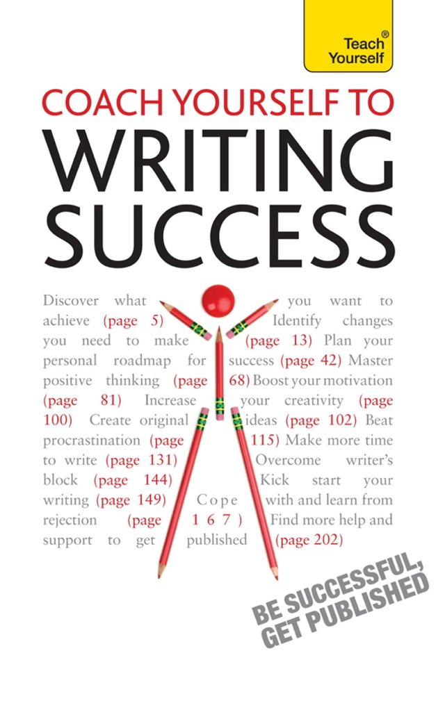 Coach Yourself to Writing Success: Boost Motivation, Increase