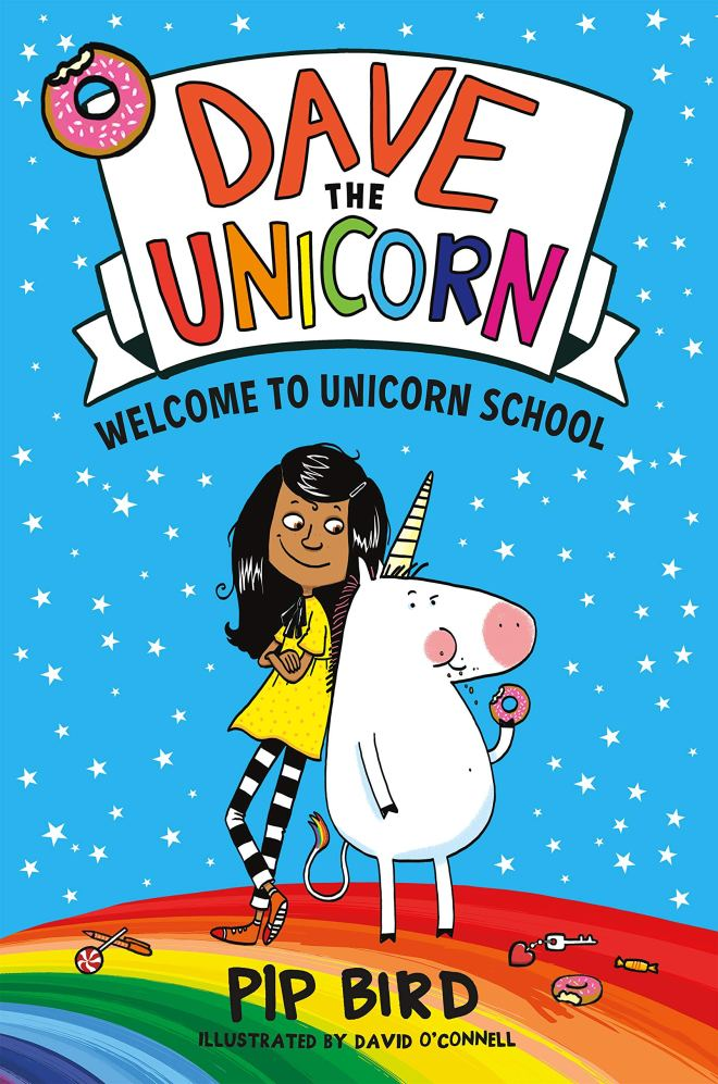 Dave the Unicorn: Welcome to Unicorn School (Dave the Unicorn, 1): Bird,  Pip, O'Connell, David: 9781250256348: Amazon.com: Books