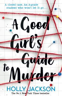 Amazon.com: A Good Girl's Guide to Murder (9781405293181): Holly Jackson: Books