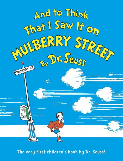 Amazon.com: And to Think That I Saw It on Mulberry Street (9780394844947):  Dr. Seuss: Books