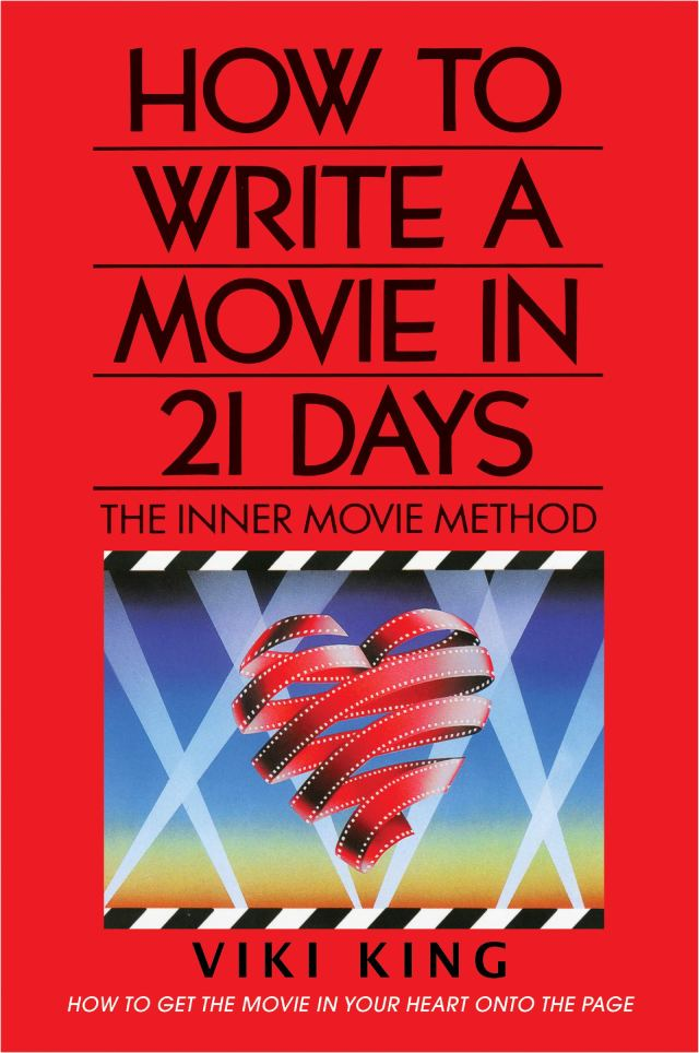 How to Write a Movie in 9 Days (Revised Edition): The Inner Movie