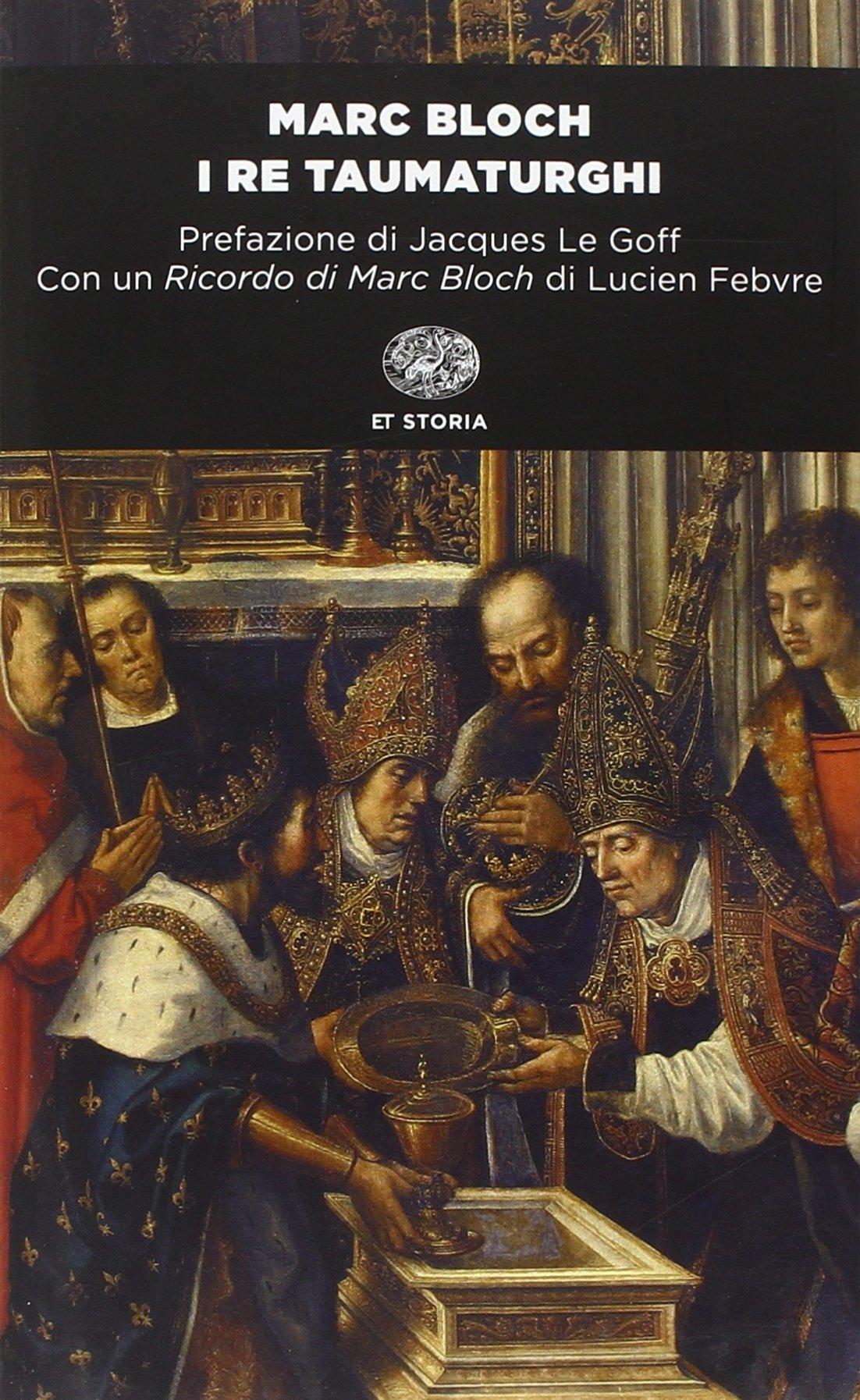 I re taumaturghi: Amazon.it: Bloch, Marc: Libri
