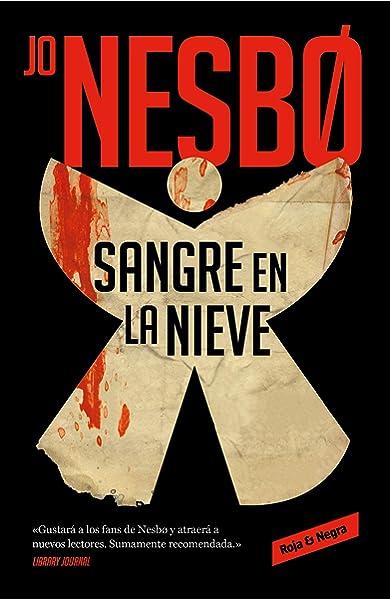 Sangre en la nieve (Roja y negra): Amazon.es: Nesbo, Jo, Mariano ...