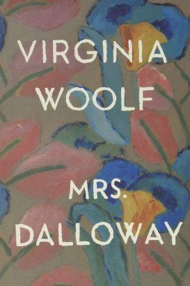 Amazon.com: Mrs. Dalloway: 9780156628709: Woolf, Virginia, Howard, Maureen:  Books