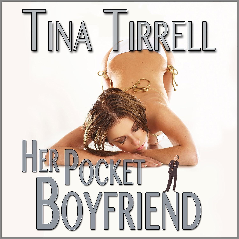Amazon Com Her Pocket Boyfriend A Shrinking Transformation Erotica Giantess Fantasy Tina Tirrell Me Ardour Press Health Personal Care