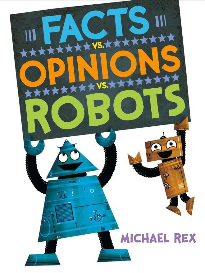 Amazon.com: Facts vs. Opinions vs. Robots (9781984816269): Rex, Michael,  Rex, Michael: Books