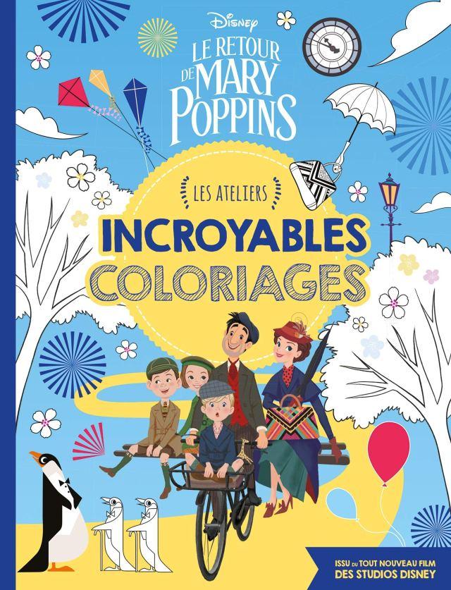 LE RETOUR DE MARY POPPINS - Les Ateliers - Incroyables coloriages