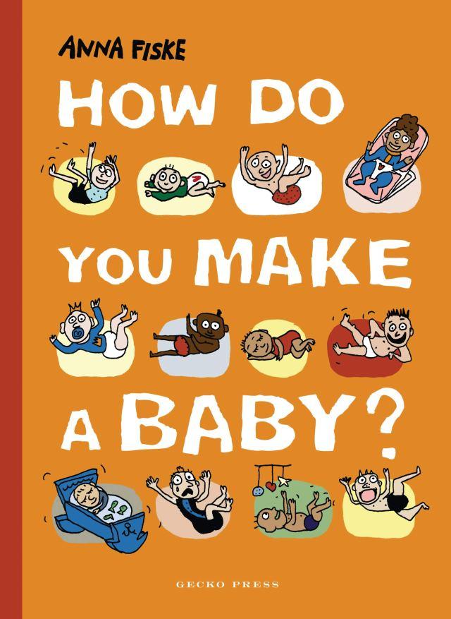 How Do You Make a Baby? : Fiske, Anna, Fiske, Anna: Amazon.de: Bücher
