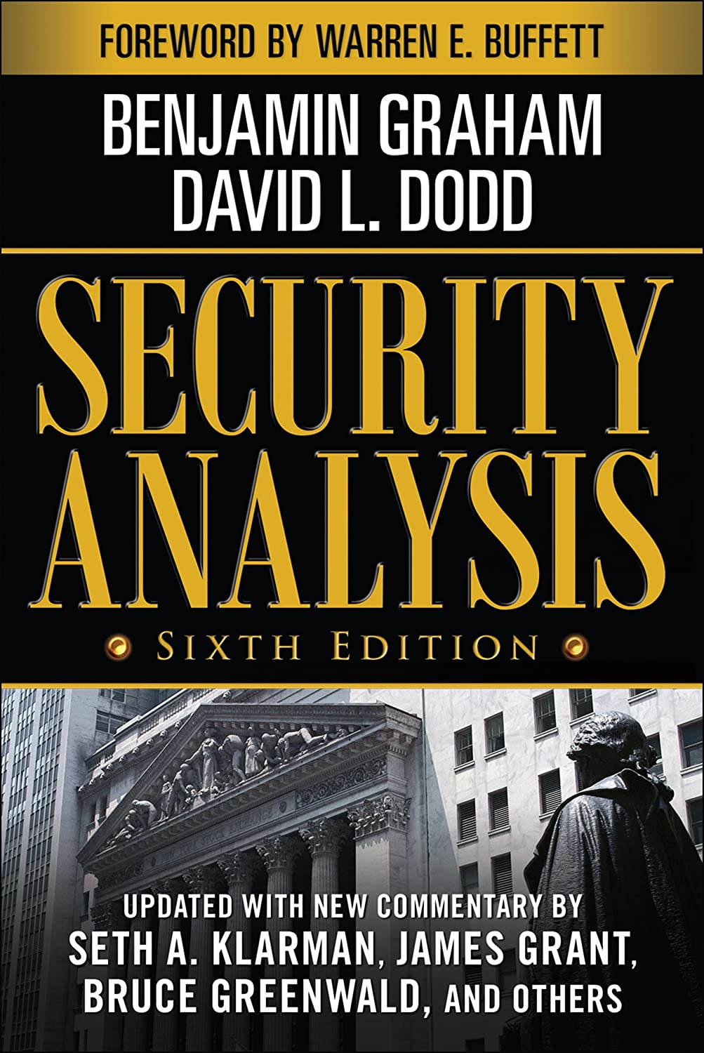 Security Analysis: Sixth Edition, Foreword by Warren Buffett ...