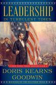 Leadership: In Turbulent Times: Goodwin, Doris Kearns: 9781476795928:  Amazon.com: Books