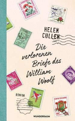 Helen Cullen: Die verlorenen Briefe des William Woolf - mit Interview