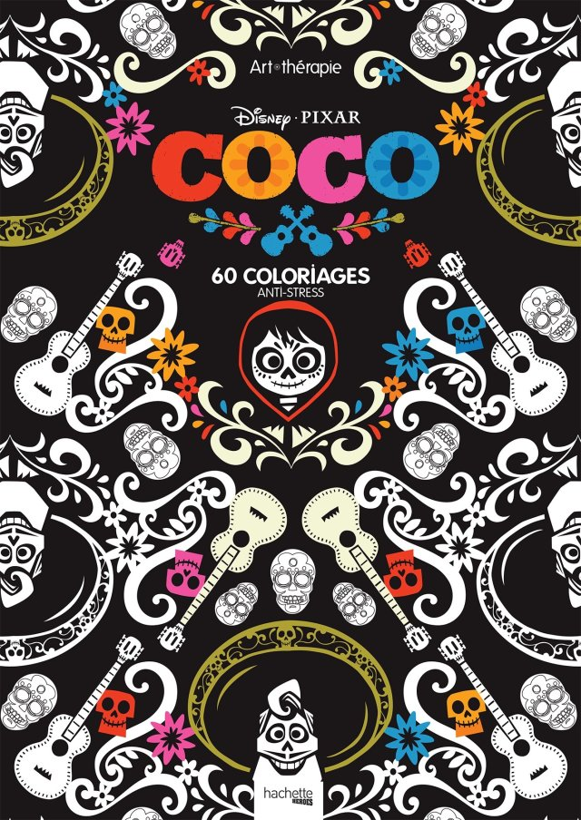 Bloc Disney Coco: 19 coloriages anti-stress (Heroes) (French