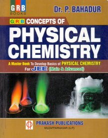 Image result for Physical Chemistry by P. Bahadur