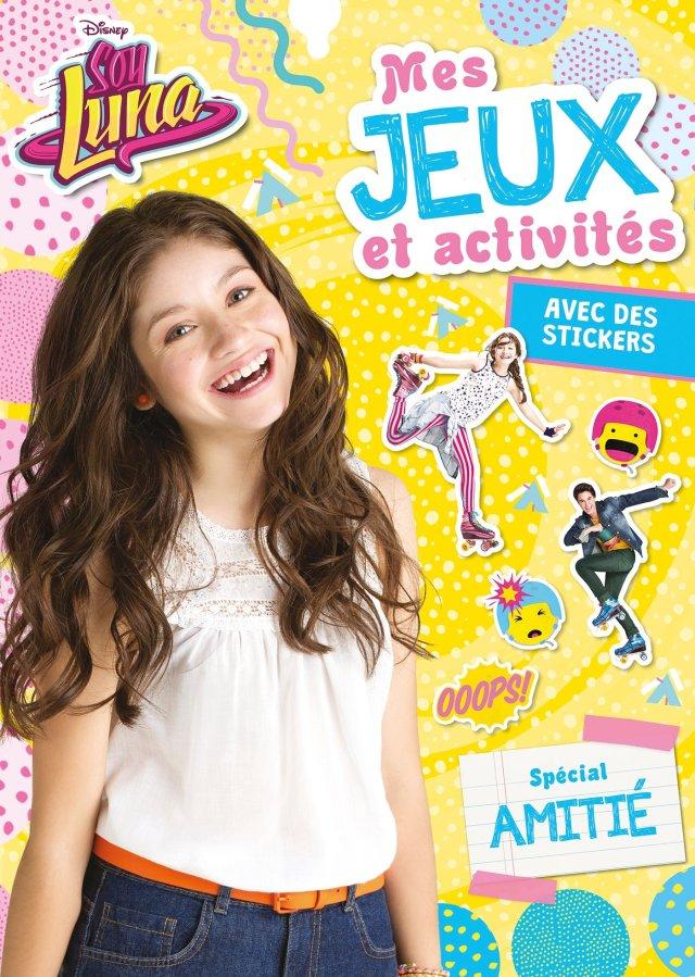 Soy Luna, MES JEUX ET ACTIVITES - spécial Amitié (HJD ACTIV.STICK