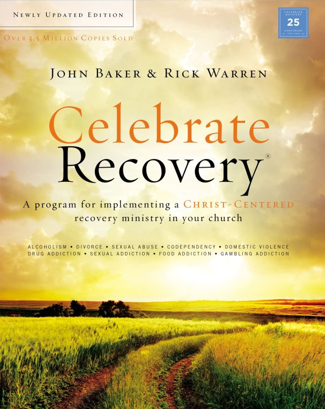 Celebrate Recovery Updated Curriculum Kit: A Program for