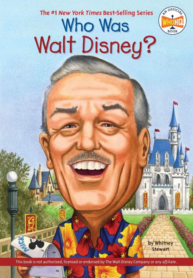 Who Was Walt Disney?: Stewart, Whitney, Who HQ, Harrison, Nancy