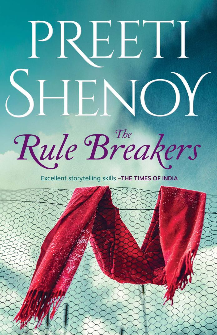 The Rule Breakers by Preeti Shenoy