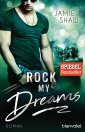 rock my dreams