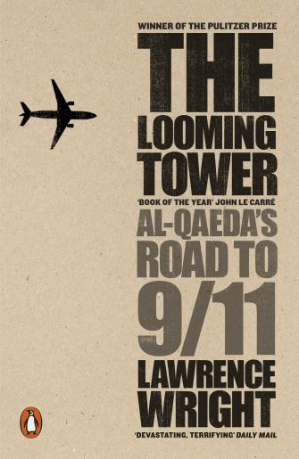 Buy The Looming Tower: Al Qaeda's Road to 9/11 Book Online at Low ...