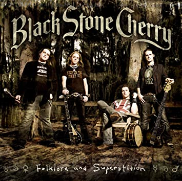 Folklore and Superstition: Black Stone Cherry, Black Stone Cherry ...