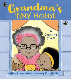 Grandma's Tiny House: Brown-Wood, JaNay, Burris, Priscilla ...