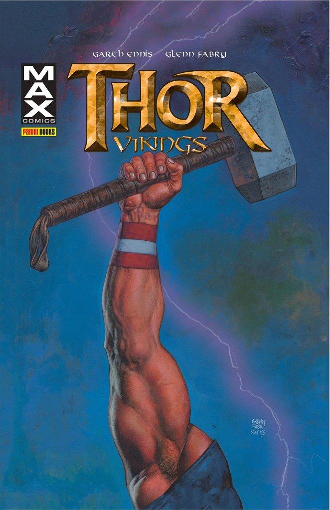 Thor: Vikings, um deslumbre cruel e violento da mente de Garth Ennis   Críticas   Revista Ambrosia