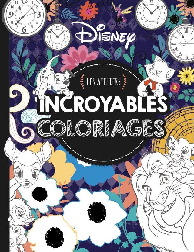 DISNEY - Les Ateliers - Grand format incroyables coloriages