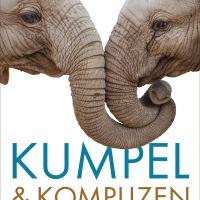 Kumpel & Komplizen : Warum die Natur auf Partnerschaft setzt / Volker Arzt
