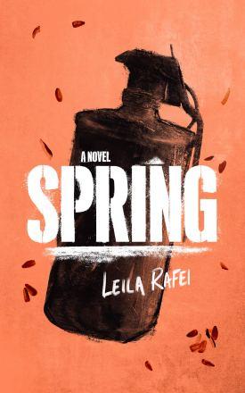 Amazon.com: Spring: A Novel (9781982672577): Leila Rafei: Books
