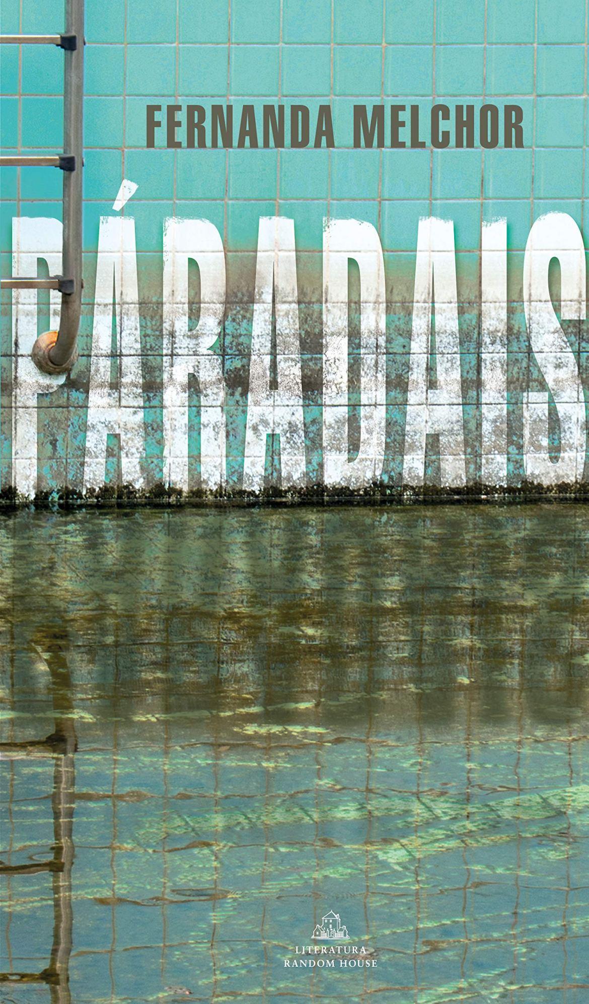 Paradais/ Paradise : Melchor, Fernanda: Amazon.es: Libros