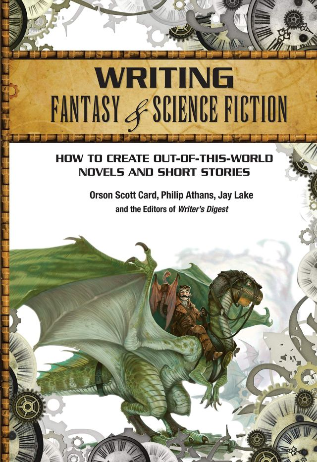 Writing Fantasy & Science Fiction: How to Create Out-of-This-World