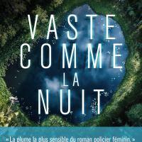 Mathilde Sénéchal - Tome 2 - Vaste comme la nuit : Eléna Piacentini